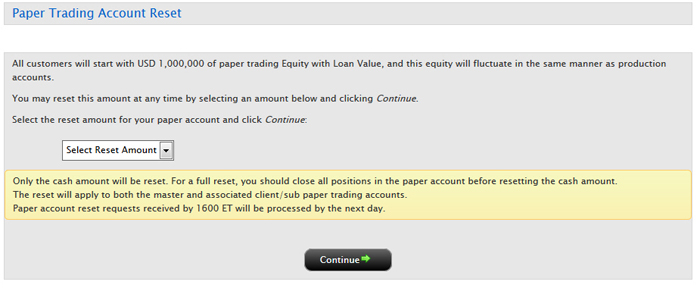 You Can Also Reset Your Paper Trading Equity In Production Account Log To Management Using Login Credentials